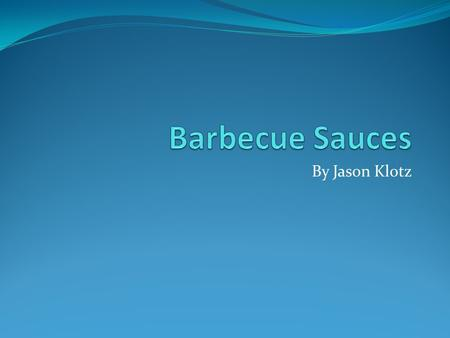 By Jason Klotz Overview Total category sales for Barbecue Sauces in 2007 was $247,875,900 108 total category SKUs 25.6% item dollars on deal Private.