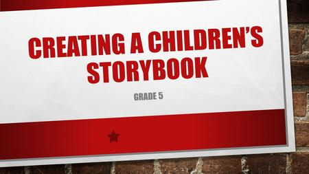 Creating a Children's Storybook