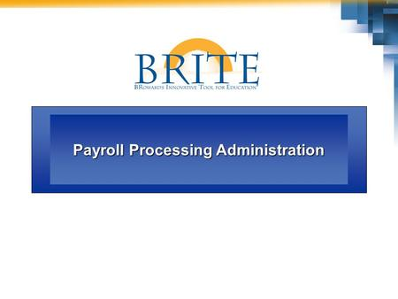 Payroll Processing Administration