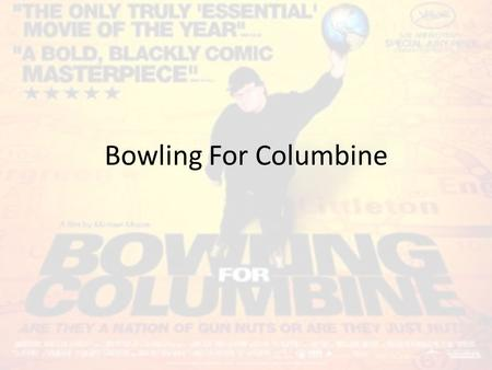 bowling for columbine documentary essay example