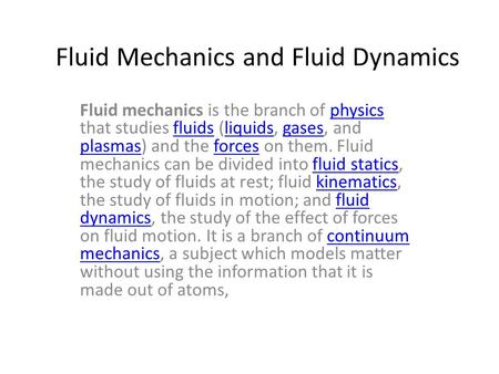 Fluid Mechanics and Fluid Dynamics