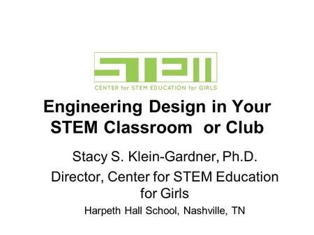 Engineering Design in Your STEM Classroom or Club