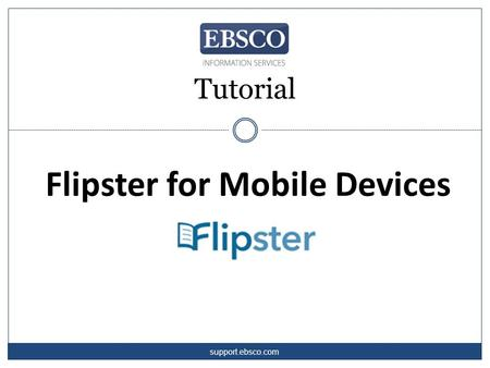 Tutorial Flipster for Mobile Devices support.ebsco.com.