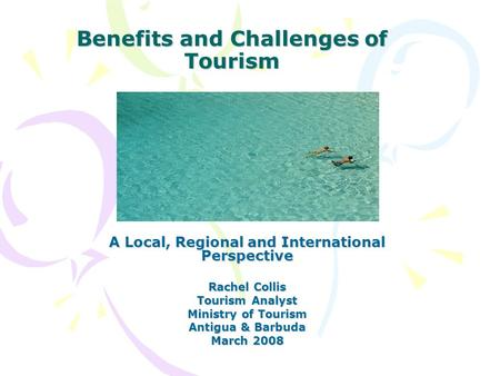 Benefits and Challenges of Tourism