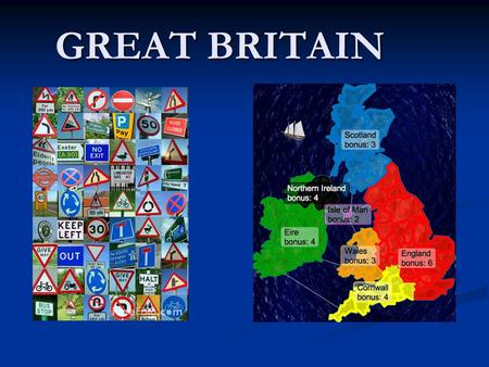 GREAT BRITAIN. About Great Britain Great Britain(GB)consists of England, Scotland and Wales. Great Britain(GB)consists of England, Scotland and Wales.