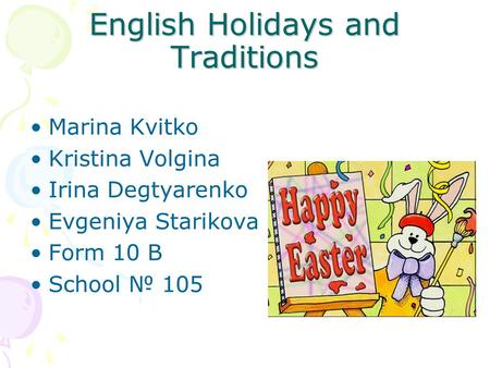 English Holidays and Traditions