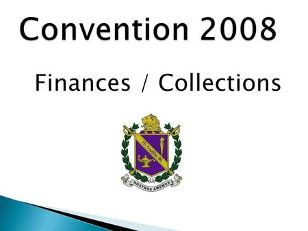Finances / Collections.  New IRS Requirements for tax years ending 12/31/07 or later  Gross receipts normally $25,000 or less - file form 990-N: an.