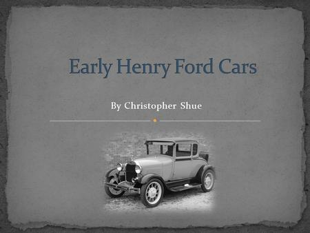By Christopher Shue The first Ford car was built in Henry Ford's workshop. It was built in 1896 and was just the start of his business. Henry Ford in.