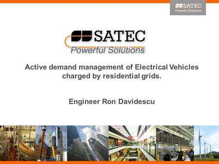 Active demand management of Electrical Vehicles charged by residential grids. Engineer Ron Davidescu.