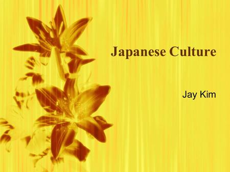 Japanese Culture Jay Kim. Factor 1: Geographical Isolation  Japan is a group of islands isolated from a mainland so people could not leave whenever they.