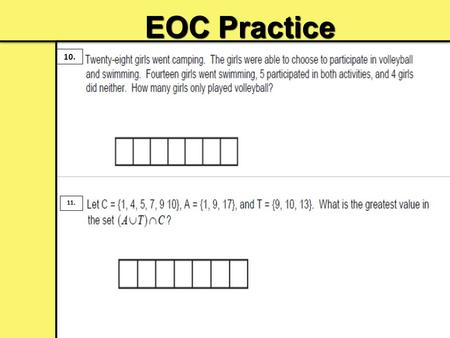 EOC Practice 10. 11.. 12. 13. Home-Learning Assignment #4: Review.
