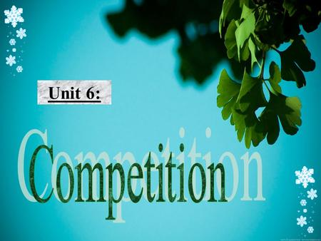 Unit 6:. Warmer: Find out fields in which competitions are often held by putting the letters in each word into the right order. The first one has been.