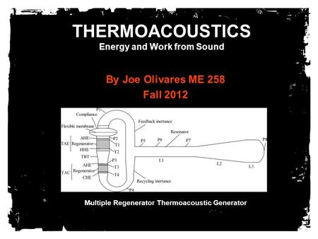 THERMOACOUSTICS Energy and Work from Sound