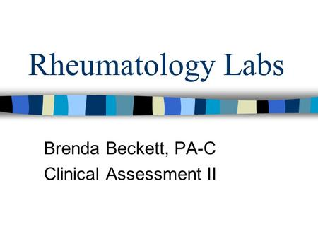 Brenda Beckett, PA-C Clinical Assessment II