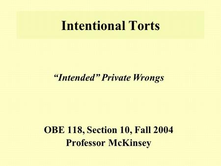 OBE 118, Section 10, Fall 2004 Professor McKinsey