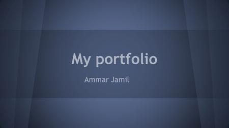 My portfolio Ammar Jamil. My company Extreme Gadgets! 800 S. Rolling road, Catonsville, MD 21228 |  |