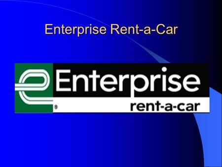 Enterprise Rent-a-Car. Enterprise Company Background Founded in 1957 Chairman Jack Taylor. CEO Andrew C. Taylor Headquarters in St. Louis Annual Revenue.