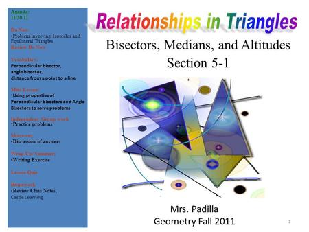 Bisectors, Medians, and Altitudes Section 5-1