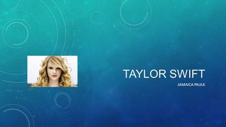 TAYLOR SWIFT JAMAICA PAULK. AWARDS: Taylor Swift is a seven-time GRAMMY winner, and is the youngest winner in history of the music industry's highest.