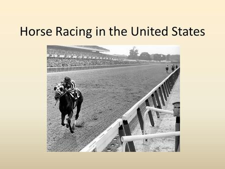 Horse Racing in the United States