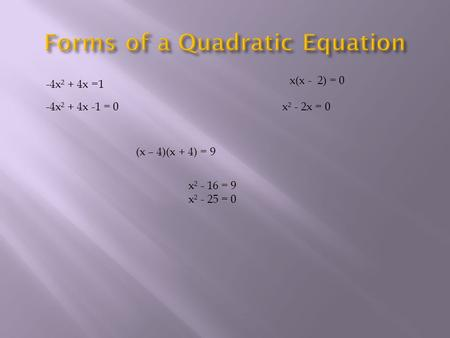 Forms of a Quadratic Equation