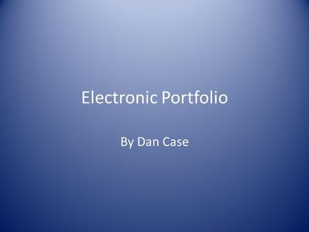 Electronic Portfolio By Dan Case. Contents Introduction Commitment to Students and Student Learning; Classroom setup Timetabling Meeting diverse needs.