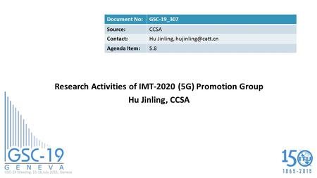 Research Activities of IMT-2020 (5G) Promotion Group