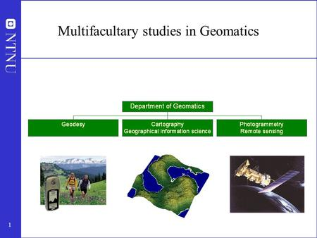 1 Multifacultary studies in Geomatics. 2 What is geomatics? Geomatics is a scientific term that comprises collection, processing, analysing, storing,