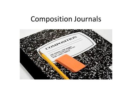 Composition Journals.