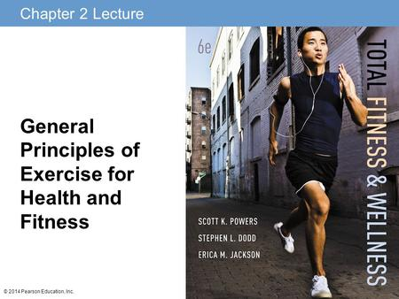General Principles of Exercise for Health and Fitness