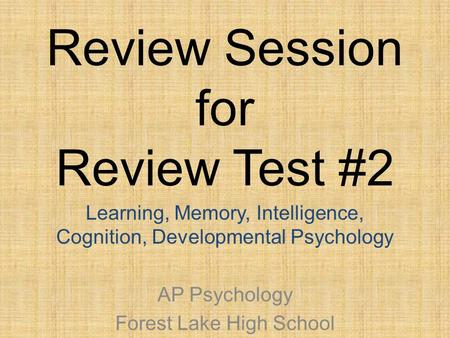 Ap psych review sheet memory cognition review