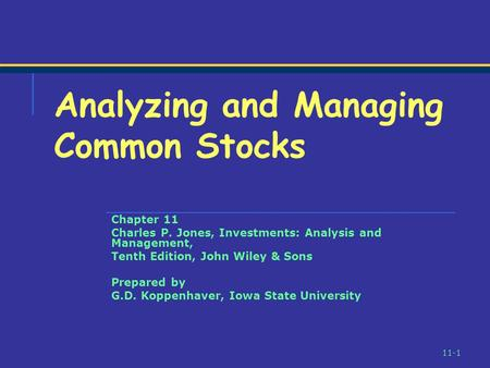 Analyzing and Managing Common Stocks