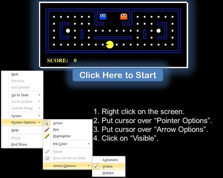 "1.Right click on the screen. 2.Put cursor over ""Pointer Options"". 3.Put cursor over ""Arrow Options"". 4.Click on ""Visible"". Click Here to Start."
