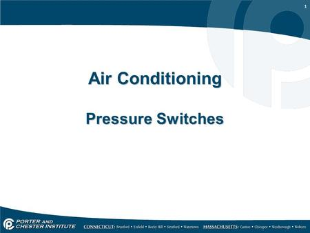 1 Air Conditioning Pressure Switches. 2 High Pressure switch Used to protect the compressor When condensing temp gets too high Reads High Side Pressure.