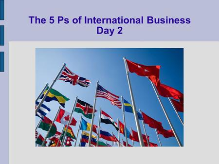 The 5 Ps of International Business Day 2