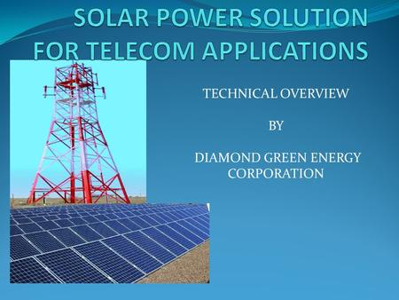 SOLAR POWER SOLUTION FOR TELECOM APPLICATIONS