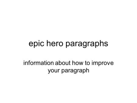 information about how to improve your paragraph