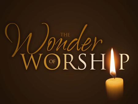Important Truth: We are the primary beneficiaries of worship, not God.