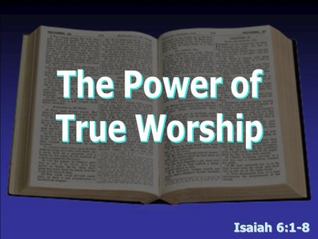 The Power of True Worship