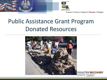 Prepare + Prevent + Respond + Recover + Mitigate Public Assistance Grant Program Donated Resources.