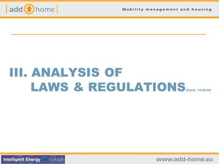 III. ANALYSIS OF LAWS & REGULATIONS (Stand 14.09.09)