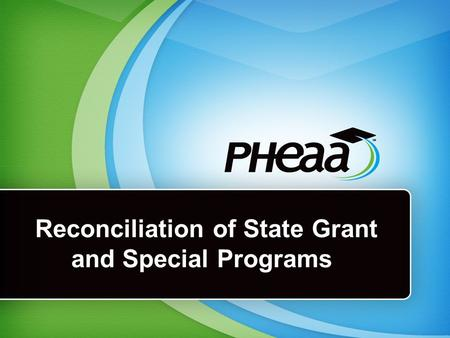 Reconciliation of State Grant and Special Programs.
