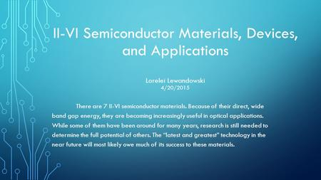 There are 7 II-VI semiconductor materials