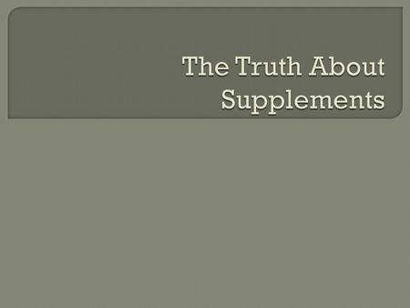  Define and discuss vitamins and mineral supplements.  Provide general recommendations.  Discuss popular functional foods and their claims.