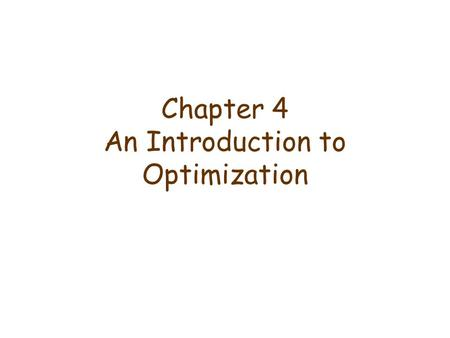 Chapter 4 An Introduction to Optimization