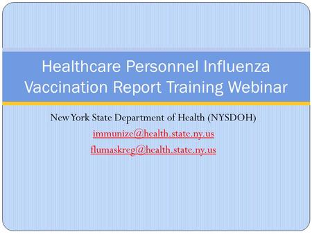 Healthcare Personnel Influenza Vaccination Report Training Webinar