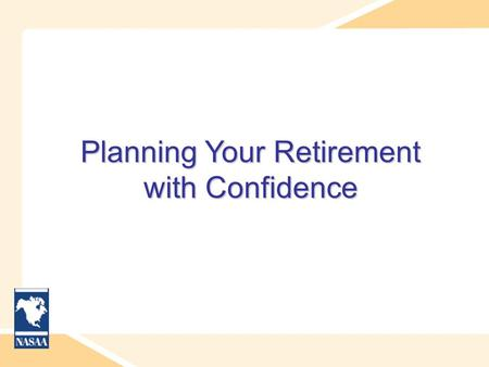 Planning Your Retirement with Confidence. Who is a Pre-Retiree? Pre-retirees – include any full or part-time member of the workforce who does not consider.