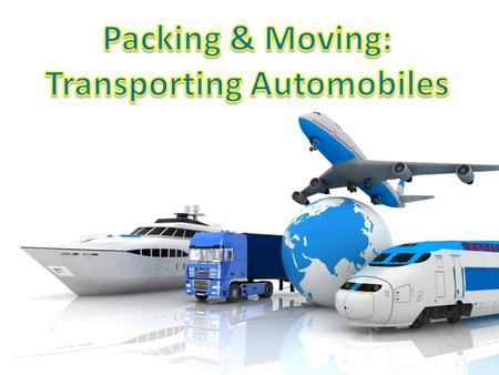 Shifting Automobiles Moving an automobile to a different location can be a real headache, unless you choose the right Packers and Movers service. Even.