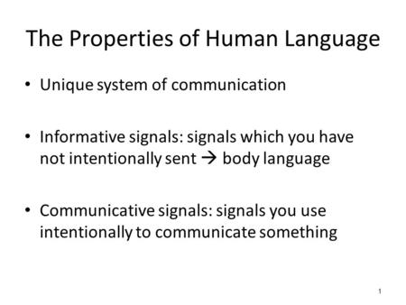 The Properties of Human Language
