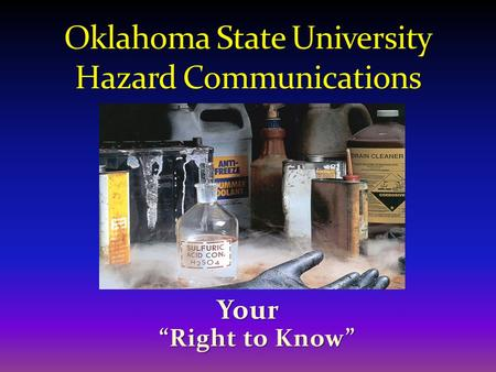 Oklahoma State University Hazard Communications